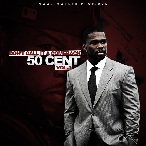 capa 50 Cent   Dont Call It A Comeback : Vol. 1