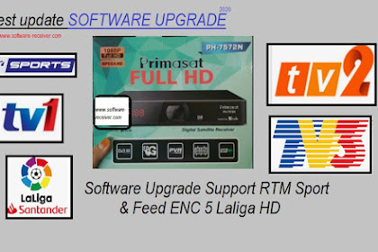 Software Primasat PH-7572N HD Support RTM HD SPORT dan Feed ENC 5 Laliga