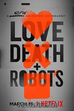 Love, Death & Robots Season 1 (2019)