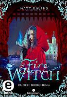 https://www.amazon.de/Fire-Witch-Dunkle-Bedrohung-Girl-ebook/dp/B01M2118EX