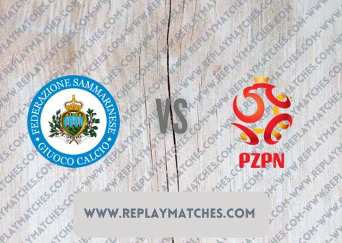 San Marino vs Poland -Highlights 05 September 2021