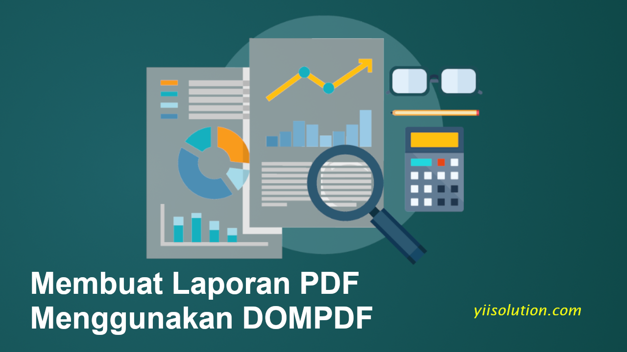 Cara Membuat Laporan PDF Pada Laravel Menggunakan DOMPDF