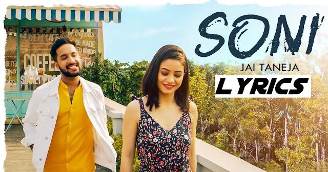 Soni Lyrics - Jai Taneja || The Lyrics House