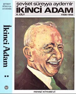 Şevket Süreyya Aydemir - İkinci Adam İsmet İnönü  Cilt 2 - 1938-1950