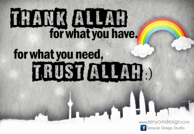 Allah Quotes: Thank Allah for what you have.