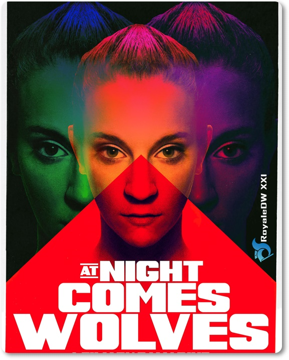 AT NIGHT COMES WOLVES (2021)