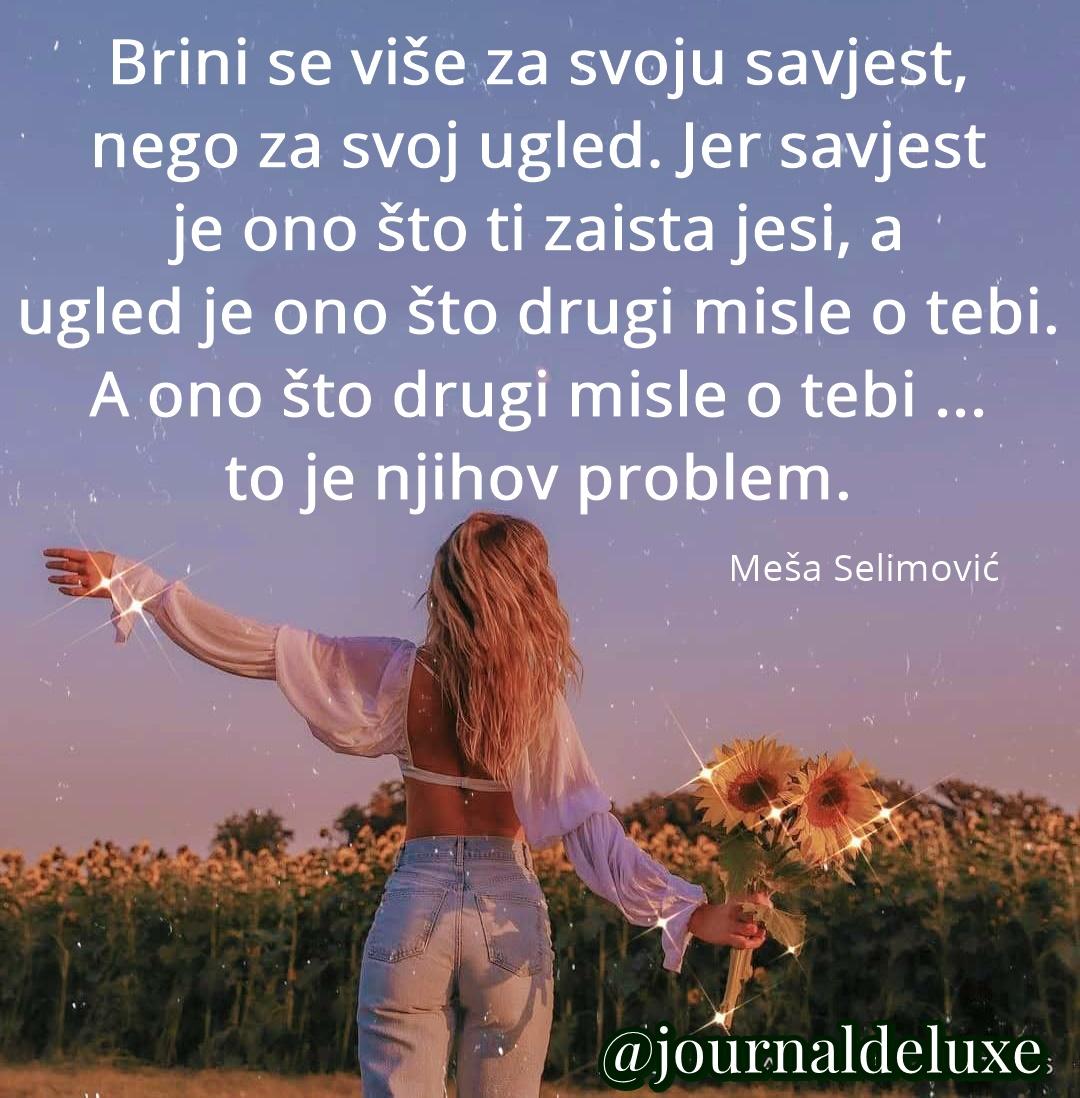 poruka-dana_meša-selimović_citati_lijepe-misli_izreke_motivacija_vikend_journal_magazin