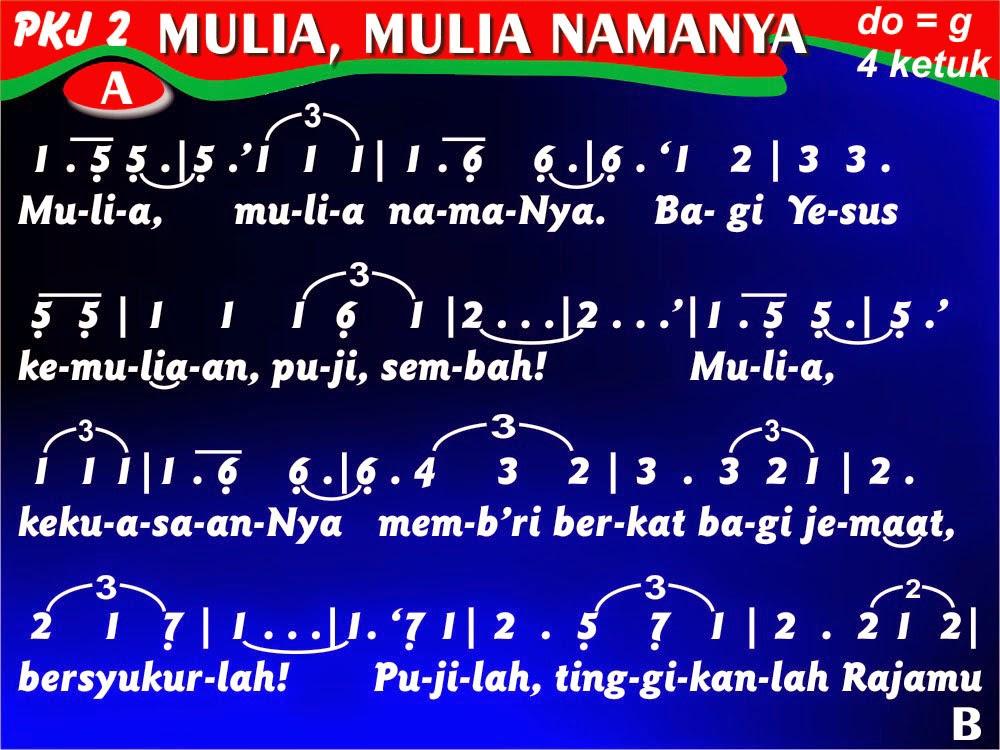 Kord Lagu PKJ 2 Mulia, Mulia NamaNya