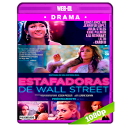 Estafadoras de Wall Street (2019) WEB-DL 1080p Audio Dual Latino-Ingles