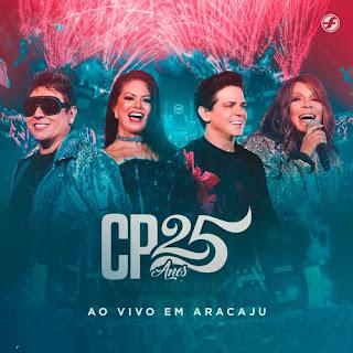 Calcinha Preta - CP 25 Anos - Ao Vivo em Aracaju