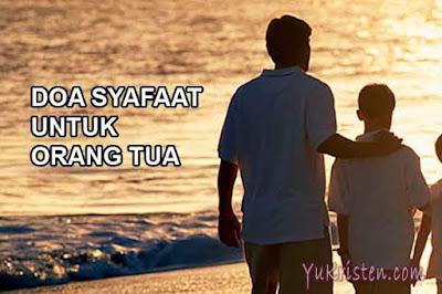contoh doa syafaat untuk orang tua