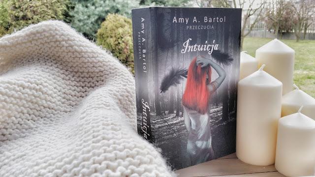 Recenzja: Intuicja - Amy A. Bartol