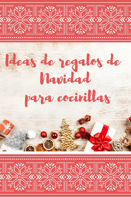 Ideas de regalos de Navidad para cocinillas a precios de escándalo