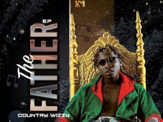 EP | Country Wizzy – The Father | Download new MP3