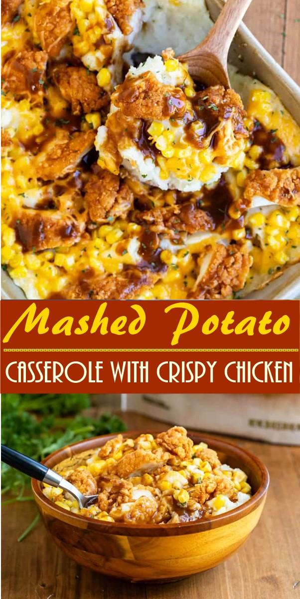 Mashed Potato Casserole with Crispy Chicken #dinnerrecipes
