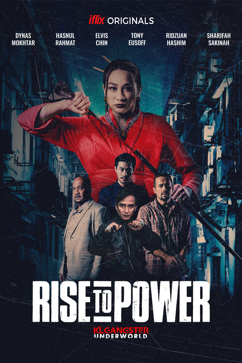 Filem KL Gangster Underworld - Rise To Power
