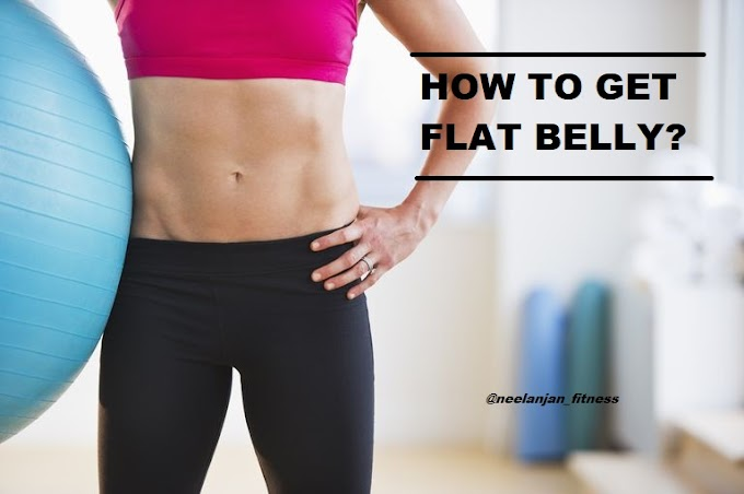 How to get flat belly?