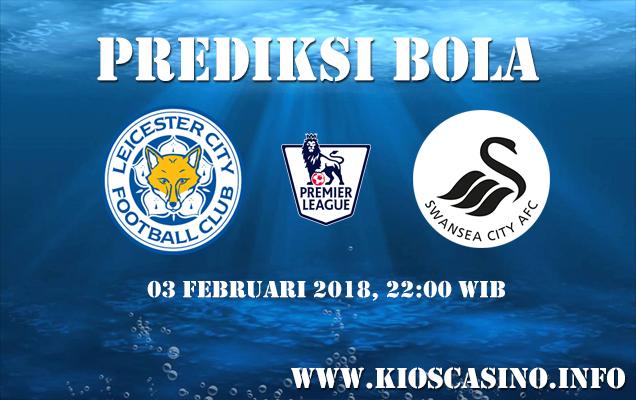 Prediksi Bola Leicester vs Swansea 03 Februari 2018