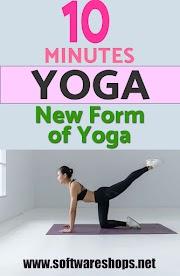 Yoga: Instant 10-minute Yoga - New Form of Yoga