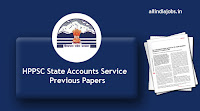 HPPSC State Accounts Service Previous Papers