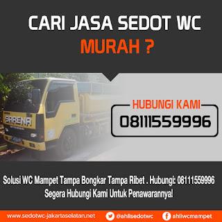 Jasa Sedot WC Murah Jakarta Selatan