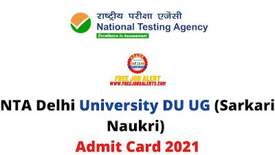 Sarkari Exam: NTA Delhi University DU UG (Admission/Course) Admit Card 2021