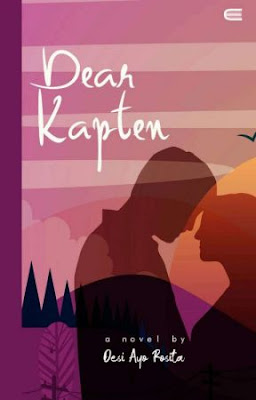 Dear Kapten by Desi Ayu Rosita Pdf