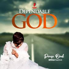 Preye Orok Dependable God