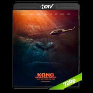 Kong: La isla calavera (2017) HC HDRip 720p Audio Ingles 2.0 Subtitulada