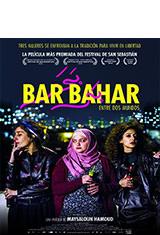 Bar Bahar. Entre dos mundos (2016) BDRip m1080p Español Castellano AC3 2.0 / Hebreo AC3 2.0