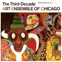 art ensemble of chicago - the third decade (1985)