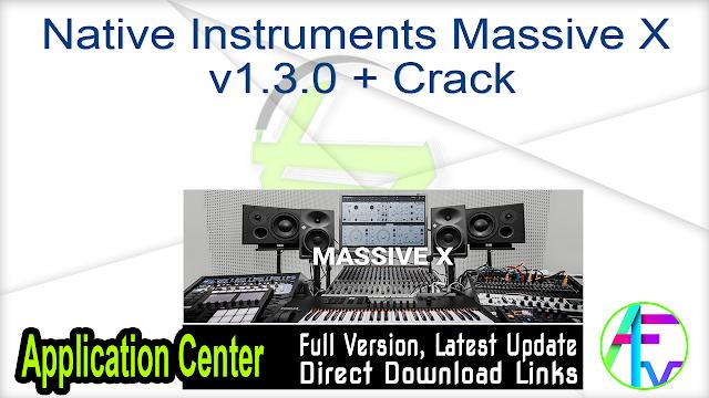 Native Instruments Massive X v1.3.0 + Crack