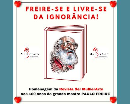 <br>Viva Paulo Freire! 📚