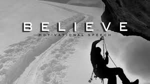 BELIEVE-Best-Motivational-Speeches-Compilation