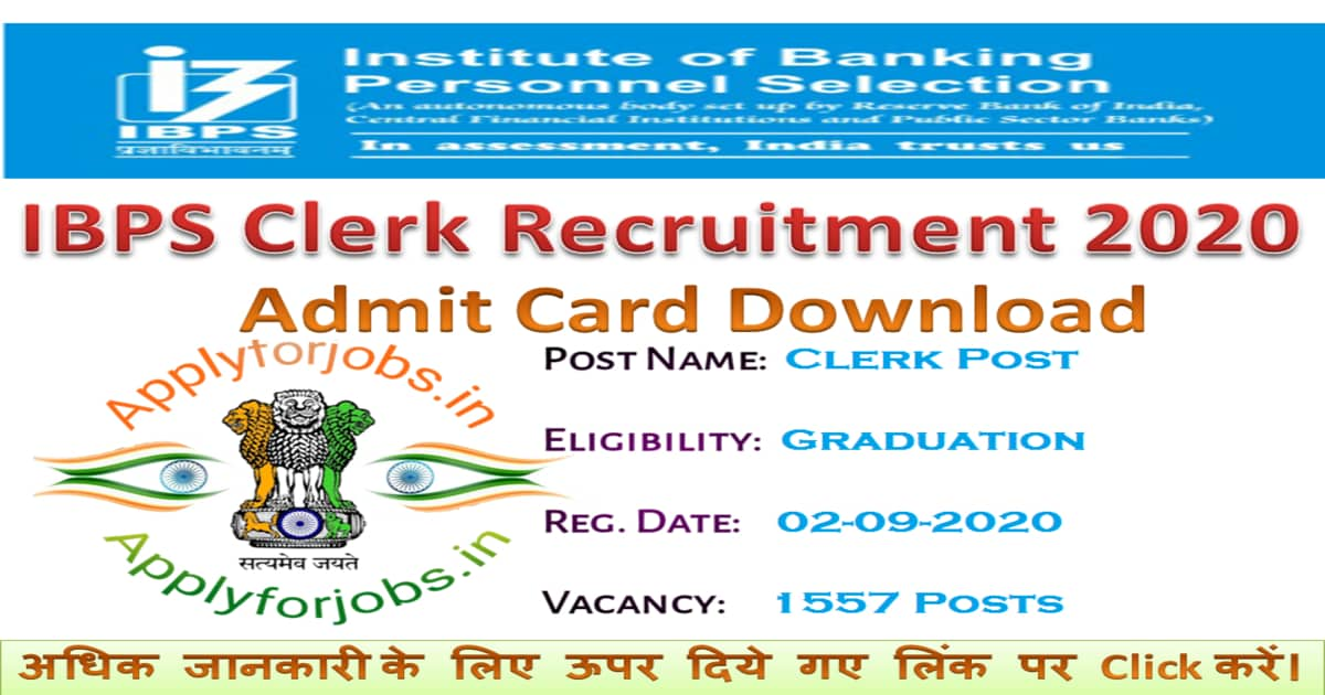 IBPS Clerk Admit Card 2020, applyforjobs.in
