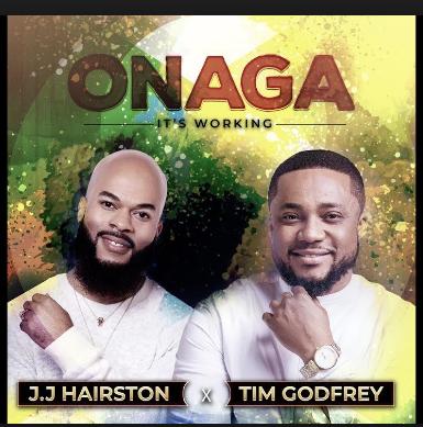 JJ. Hairston - Onaga (Its Working) Lyrics