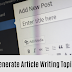 How to Generate Article Writing Topics For Blog
