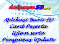 Aplikasi Baru ID Card Peserta Ujian serta Pengawas Update 2017