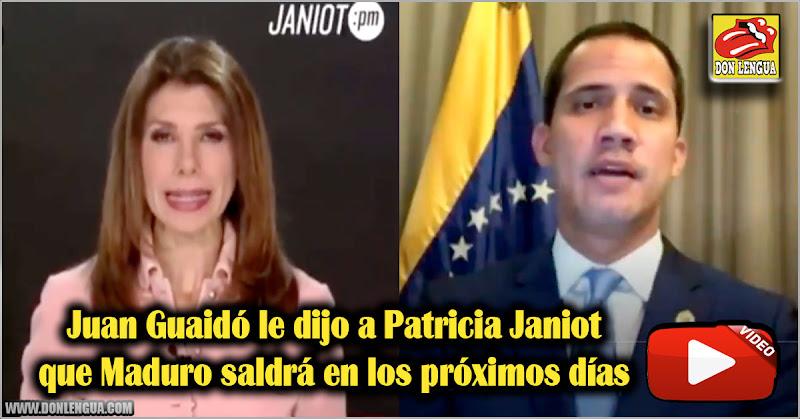 Juan Guaidó le dijo a Patricia Janiot que Maduro saldrá en los próximos días