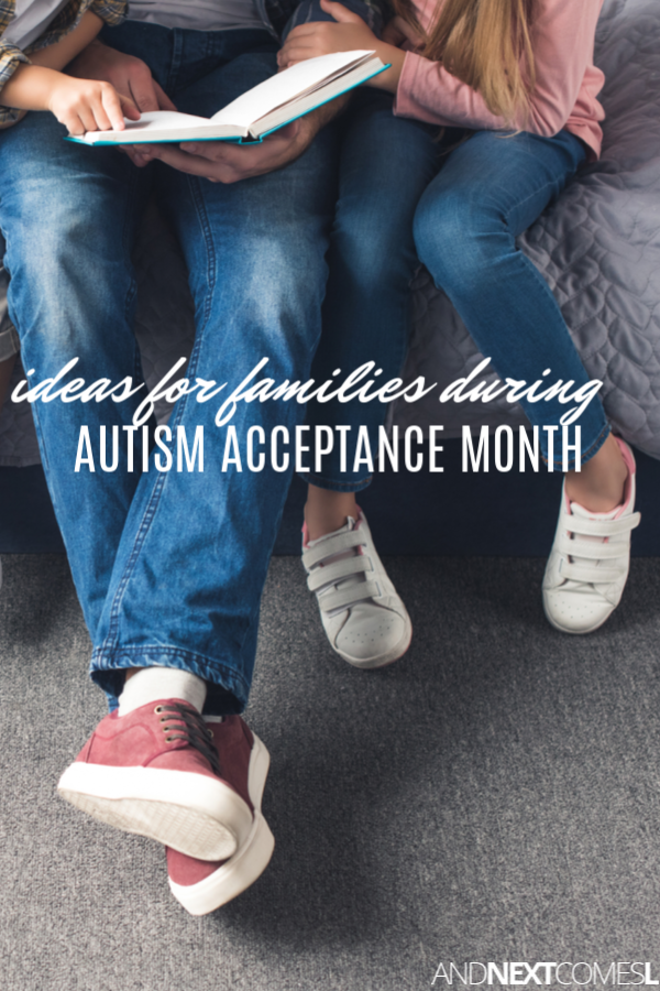 Ideas for how to participate in autism acceptance month with your family