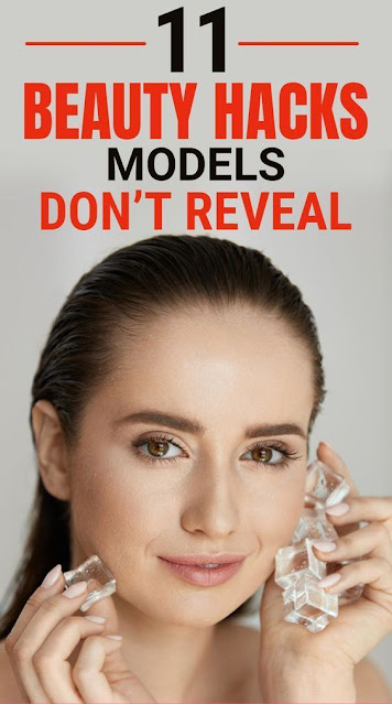 11 Beauty Hacks Models Don't Reveal