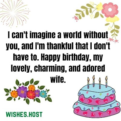 impressive birthday wishes for wife