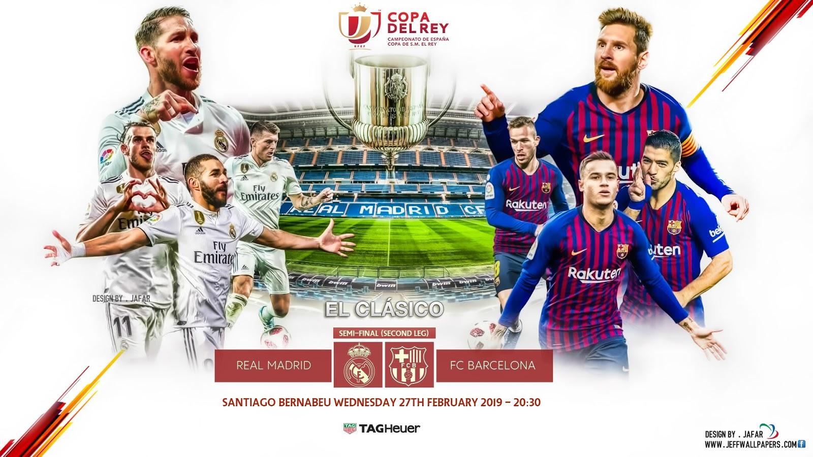 Lịch thi đấu 2 trận 'Siêu kinh điển' Real vs Barca tuần này
