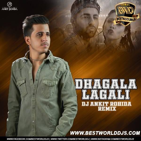 Dhagala Lagali Remix DJ Ankit Rohida