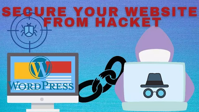How To Secure Your Website From Hacker (Wordpree Guide)