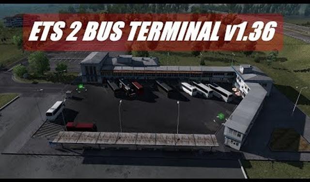 Euro Truck Simulator 2 Otobüs Terminali Modu v1.36