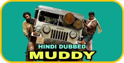 Muddy Hindi Dubbed Movie