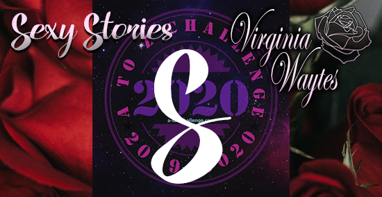 Virginia Waytes' Sexy Stories - AtoZChallenge 2020 - S