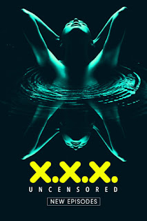 XXX Uncensored (2020) S02 All Episodes Download 480p 720p HDRip