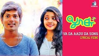 Loosu – Vaa Da Aadu Da Lyric Video Song | Tamil Short Movie